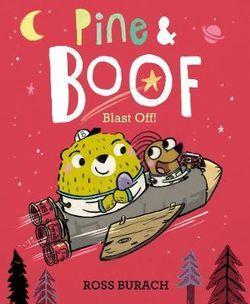 Pine & Boof: Blast Off! book