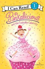 Pinkalicious and the Cupcake Calamity book