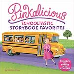 Pinkalicious: Schooltastic Storybook Favorites book