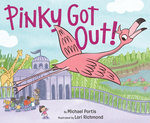 Pinky Got Out! book