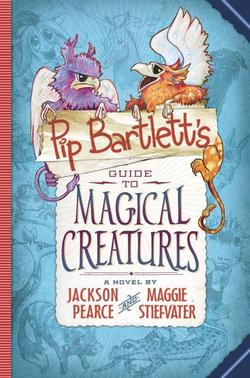 Pip Bartlett's Guide to Magical Creatures book