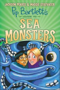 Pip Bartlett's Guide to Sea Monsters (Pip Bartlett #3), Volume 3 book