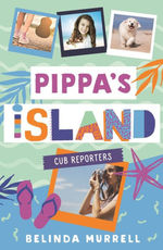 Pippa's Island 2: Cub Reporters book