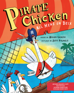 Pirate Chicken: All Hens on Deck Book