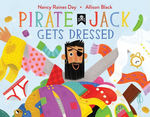 Pirate Jack Gets Dressed book