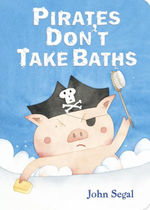 Pirates Don't Take Baths book
