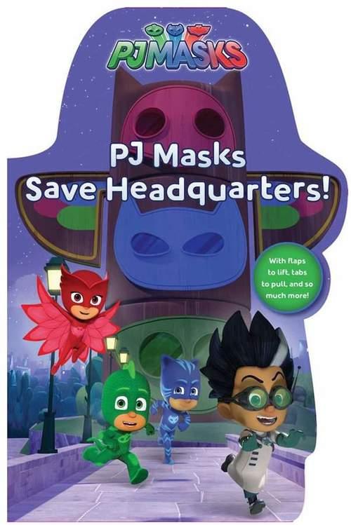 PJ Masks Save Headquarters! book