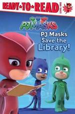 PJ Masks Save the Library! book