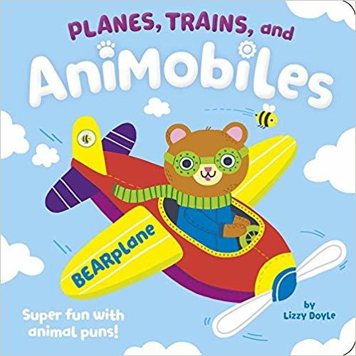 Planes, Trains, and Animobiles book