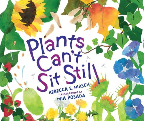 Plants Can't Sit Still book
