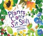 Plants Can't Sit Still book