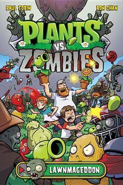 Plants vs. Zombies Volume 1: Lawnmageddon book