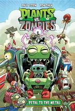 Plants vs. Zombies Volume 5: Petal to the Metal book