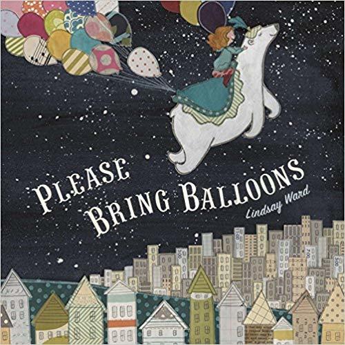 Please Bring Balloons book