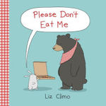Please Don't Eat Me book