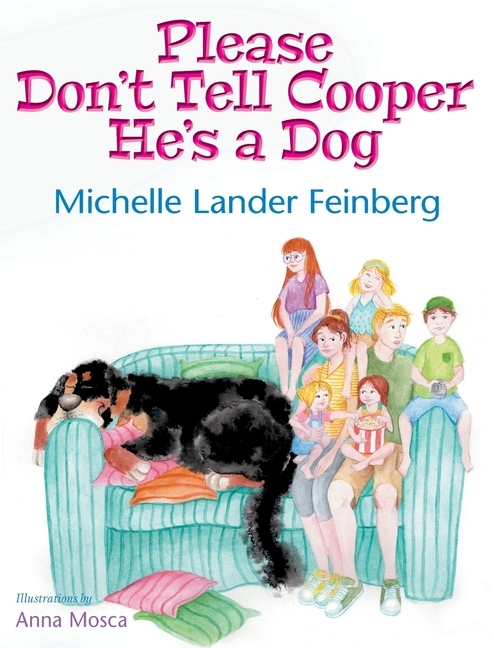 Please Don't Tell Cooper He's a Dog book