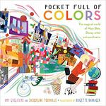 Pocket Full of Colors: The Magical World of Mary Blair, Disney Artist Extraordinaire book