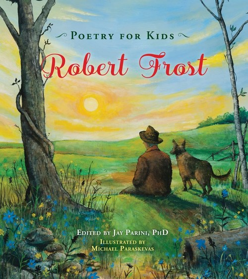 Poetry for Kids: Robert Frost book