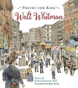Poetry for Kids: Walt Whitman book