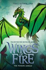 Poison Jungle (Wings of Fire, Book 13), Volume 13 book