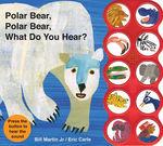 Polar Bear, Polar Bear, What Do You Hear? Sound Book book