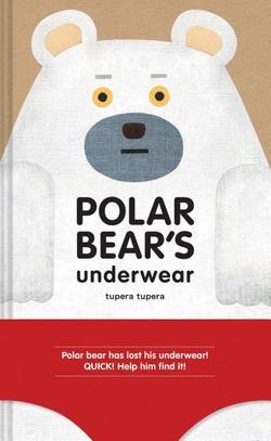 Polar Bear's Underwear book