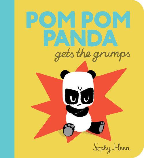 Pom Pom Panda Gets the Grumps book
