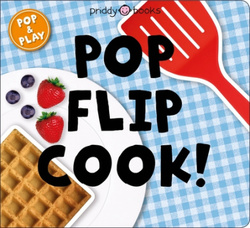 Pop and Play: Pop, Flip, Cook book