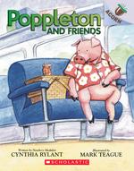 Poppleton and Friends: An Acorn Book (Poppleton #2), Volume 2: An Acorn Book book