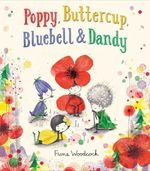 Poppy, Buttercup, Bluebell, and Dandy book