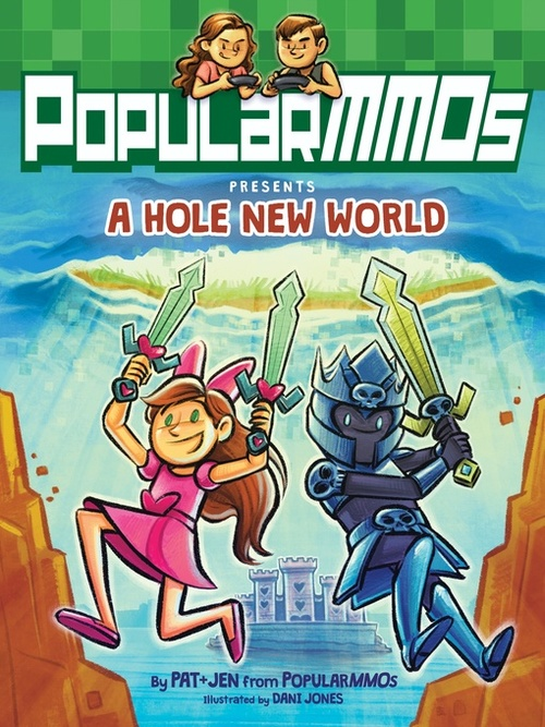 PopularMMOs Presents A Hole New World book