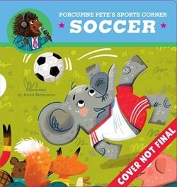 Porcupine Pete's Sports Corner: Soccer book