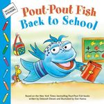 Pout-Pout Fish: Back to School book