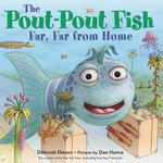 Pout-Pout Fish, Far, Far from Home book
