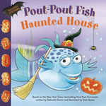 Pout-Pout Fish: Haunted House book