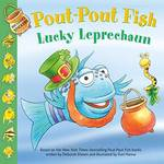 Pout-Pout Fish: Lucky Leprechaun book