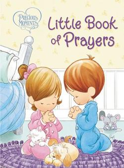 Precious Moments: Little Book of Prayers book