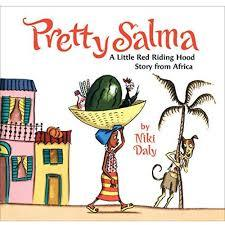 Pretty Salma: A Little Red Riding Hood Story from Africa book