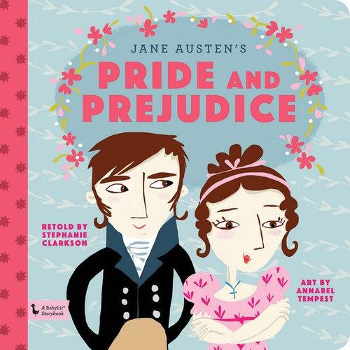 Pride and Prejudice: A BabyLit Storybook book