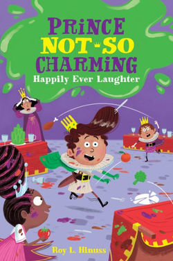 Prince Not-So Charming: Happily Ever Laughter book