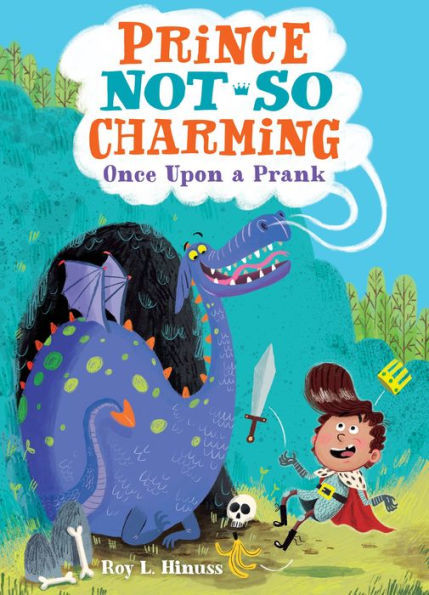 Prince Not-So Charming: Once Upon a Prank book