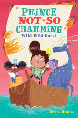 Prince Not-So Charming: Wild Wild Quest book