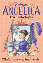 Princess Angelica, Camp Catastrophe book