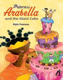 Princess Arabella and the Giant Cake book