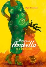 Princess Arabella Is a Big Sister book
