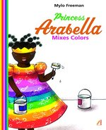 Princess Arabella Mixes Colors book