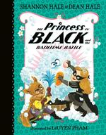 Princess in Black and the Bathtime Battle book
