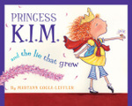 Princess Kim and the Lie that Grew book