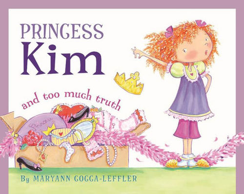 Princess Kim and Too Much Truth book