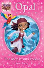 Princess Pirates Book 3: Opal the Monstrous Forest book